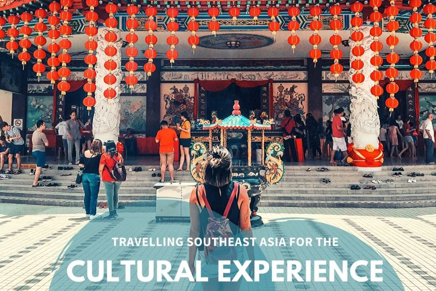 A Cultural Experience in Southeast Asia
